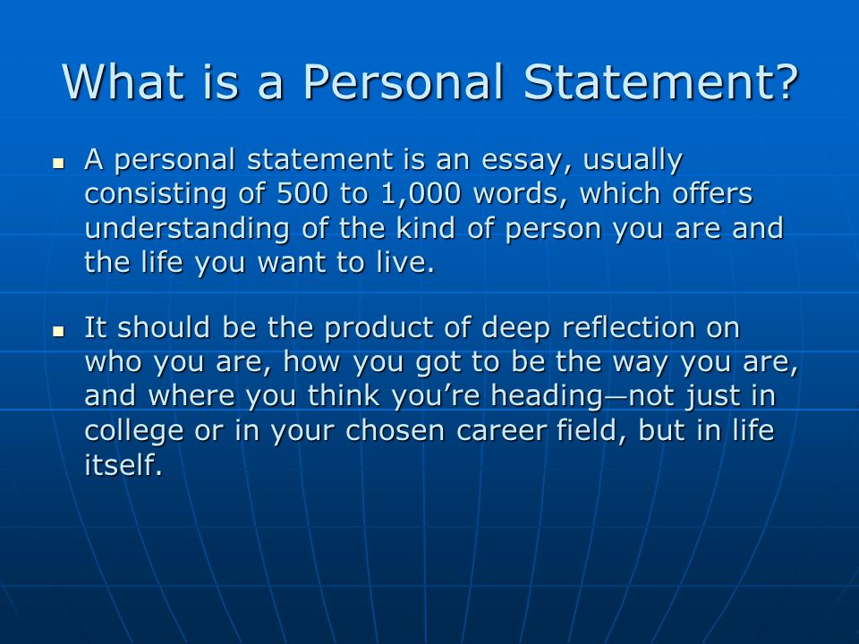 What is a Personal Statement.