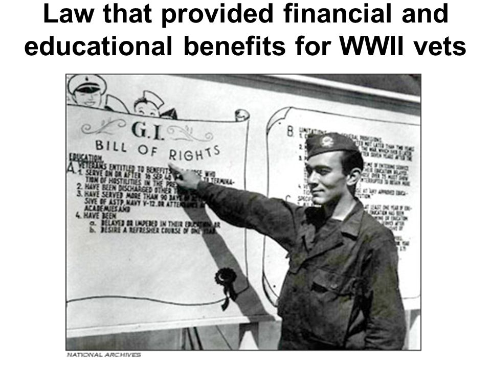 After World War II, millions of returning veterans used the GI Bill of Rights to get an education and to buy homes.