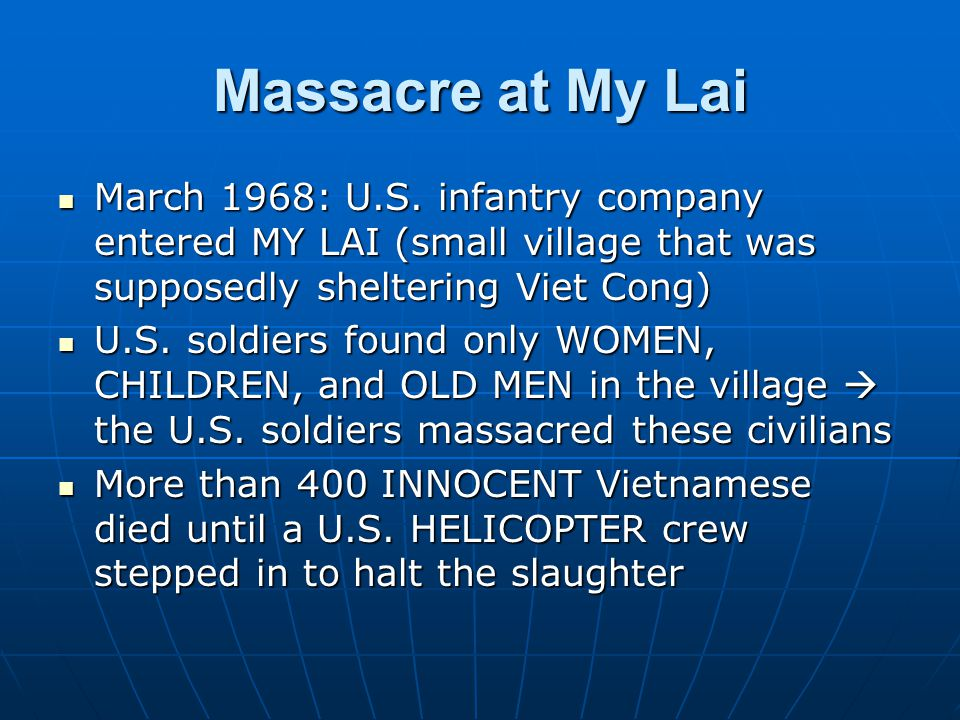 Massacre at My Lai March 1968: U.S.