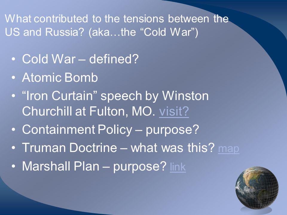 Tensions…continued.Berlin Crisis and Blockade.. Berlin Airlift – purpose.
