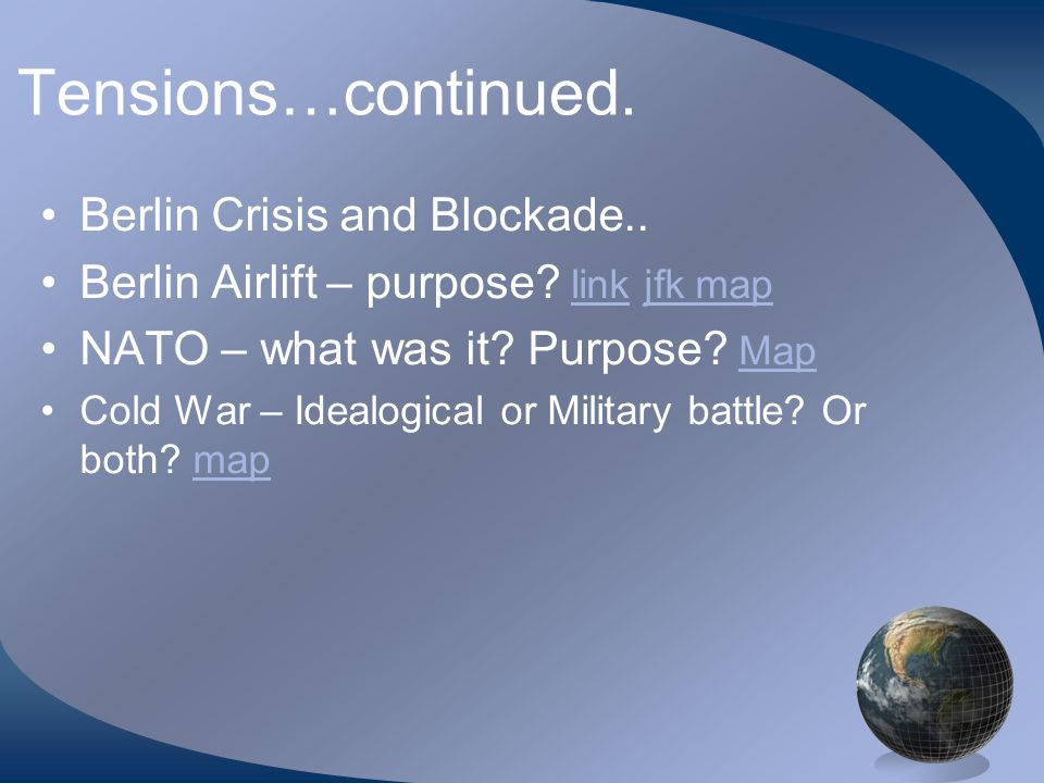 What events contributed to new tensions (Cold War) between the Soviet Union.