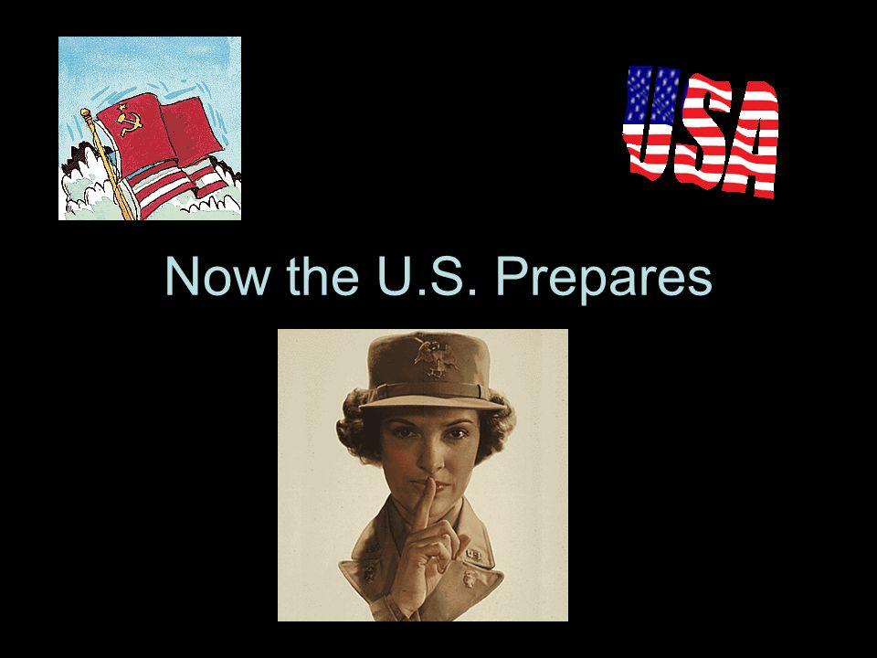 Now the U.S. Prepares