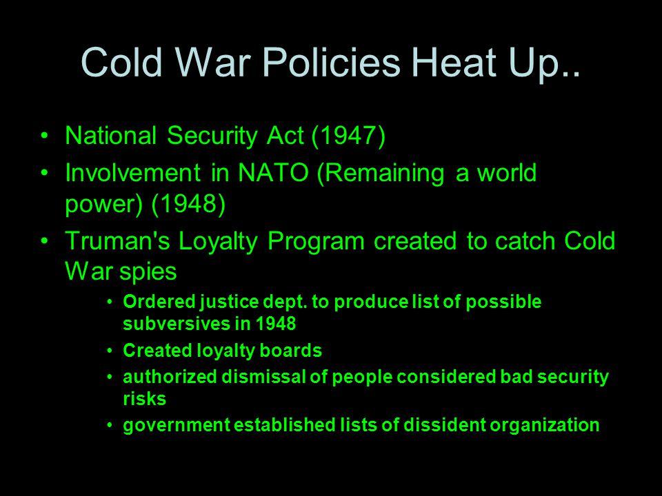 Cold War Policies Heat Up..