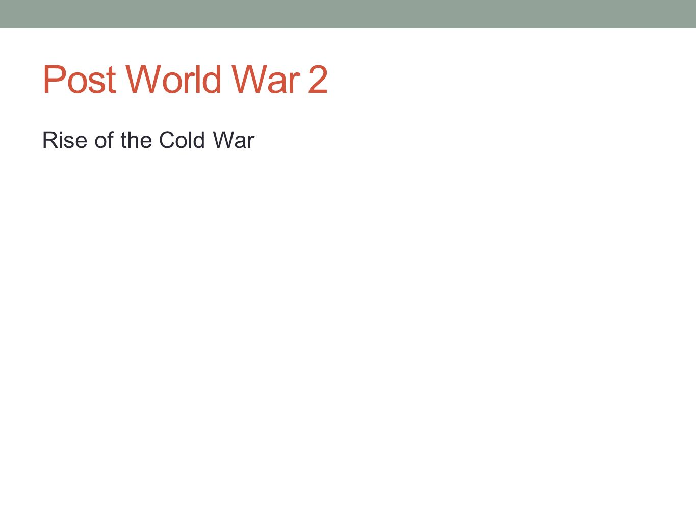 Post World War 2 Rise of the Cold War