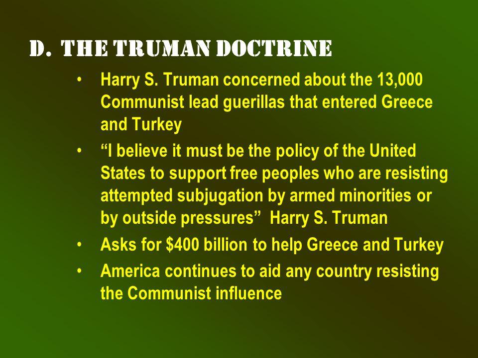 d.The Truman Doctrine Harry S.