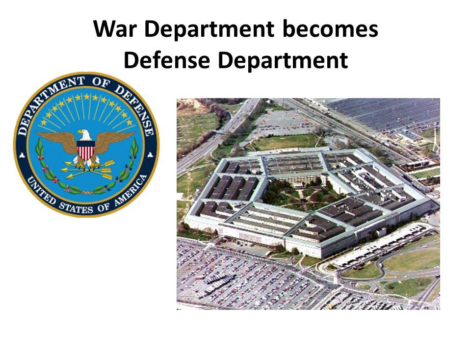 War Department becomes Defense Department