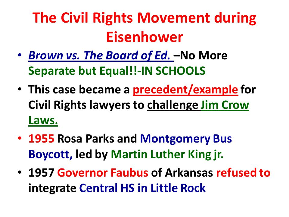 The Civil Rights Movement during Eisenhower Brown vs.
