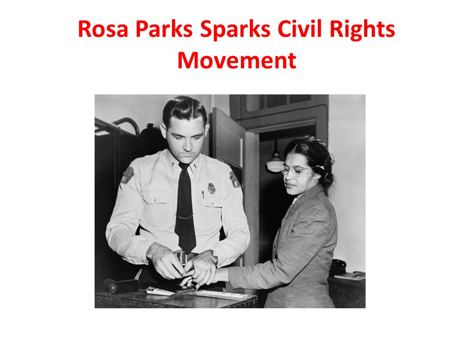 Rosa Parks Sparks Civil Rights Movement
