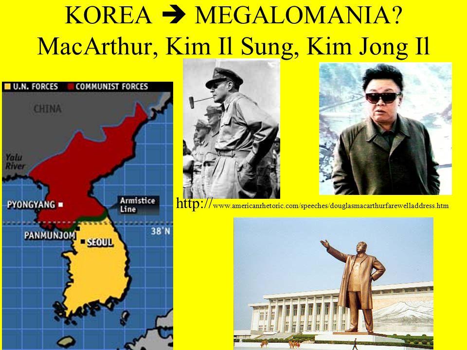 KOREA  MEGALOMANIA.