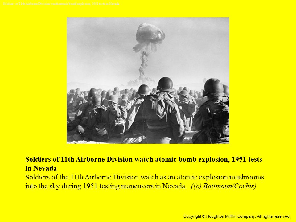 Soldiers of 11th Airborne Division watch atomic bomb explosion, 1951 tests in Nevada Soldiers of the 11th Airborne Division watch as an atomic explosi