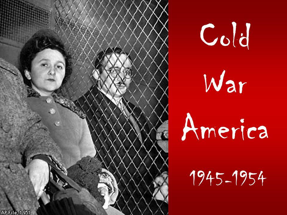 Cold War America 1945-1954