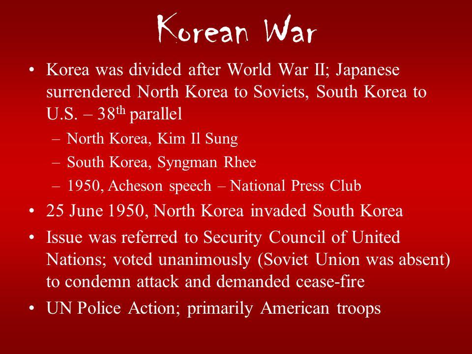 Korean War Korea was divided after World War II; Japanese surrendered North Korea to Soviets, South Korea to U.S. – 38 th parallel –North Korea, Kim I