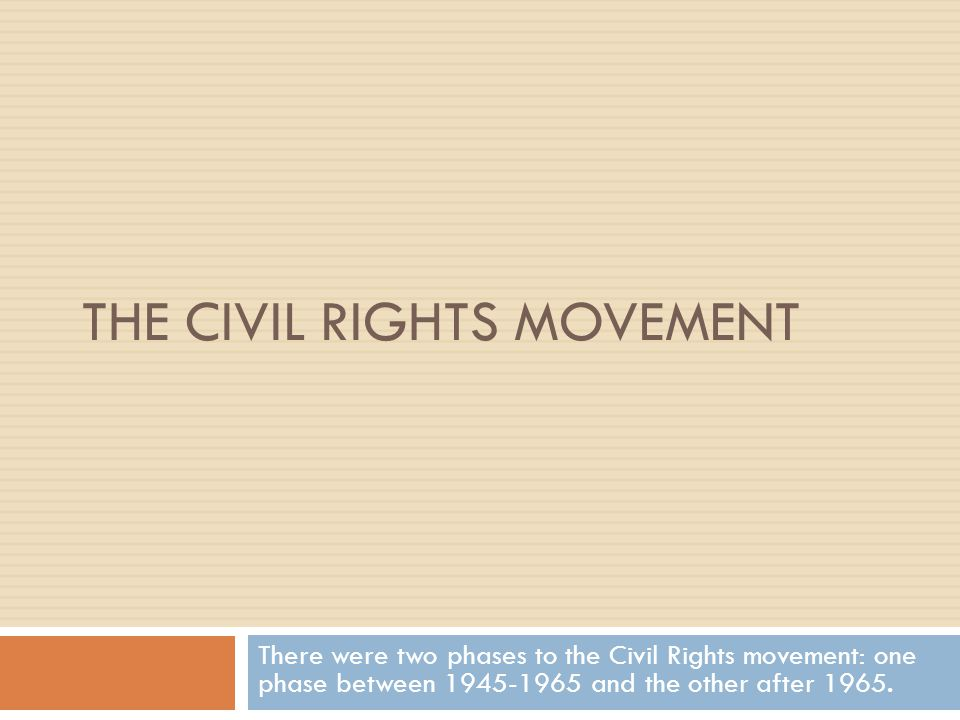 I.Why Did the Civil Rights Movement Take Off After 1945.