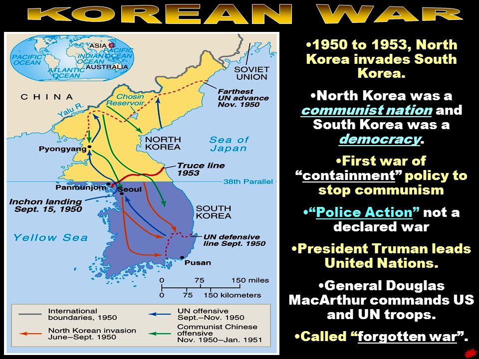 "1950 to 1953, North Korea invades South Korea. North Korea was a communist nation and South Korea was a democracy. ""containment""First war of ""containm"