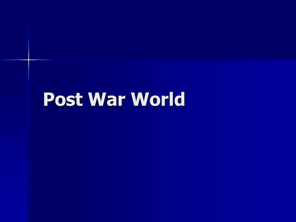 Post War World Post War World