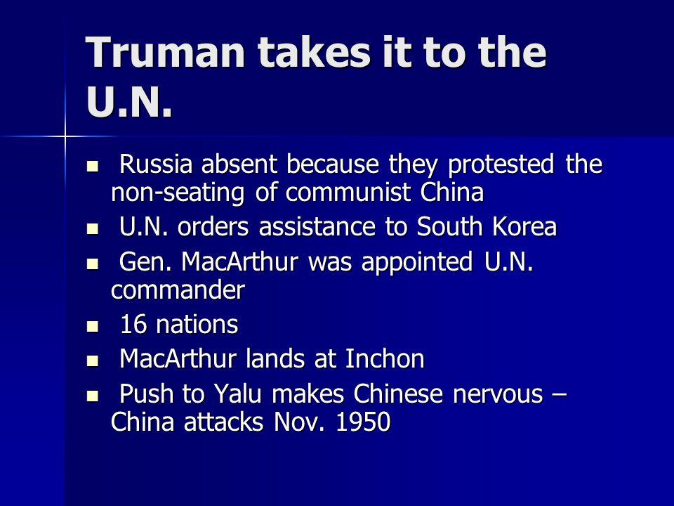 Truman takes it to the U.N.