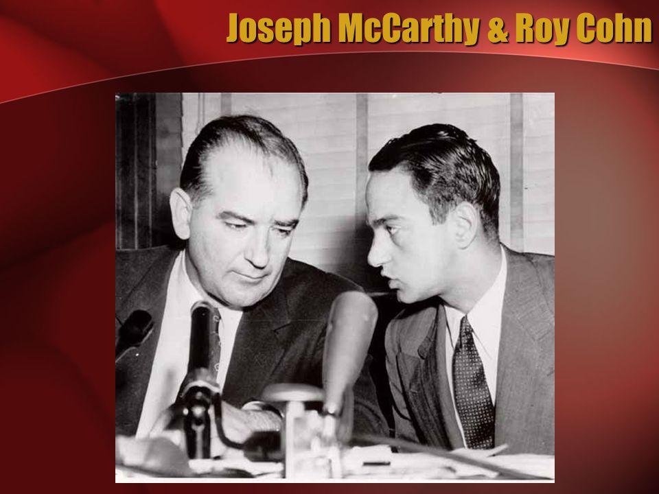Joseph McCarthy & Roy Cohn