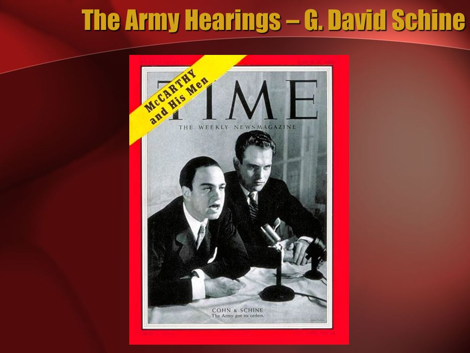 The Army Hearings – G. David Schine
