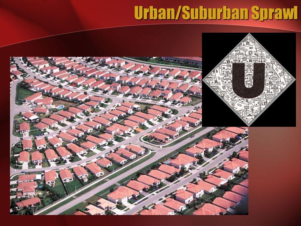 Urban/Suburban Sprawl