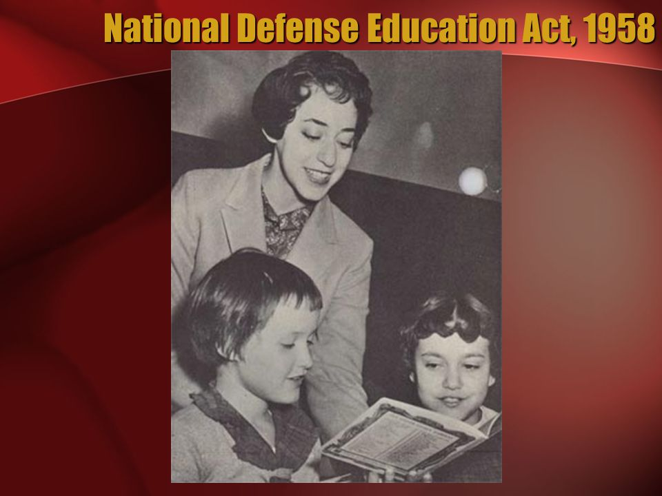 National Defense Education Act, 1958