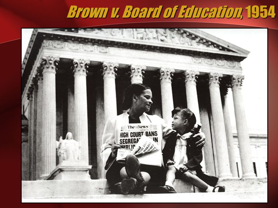 Brown v. Board of Education, 1954