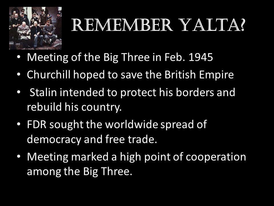 Remember Yalta.