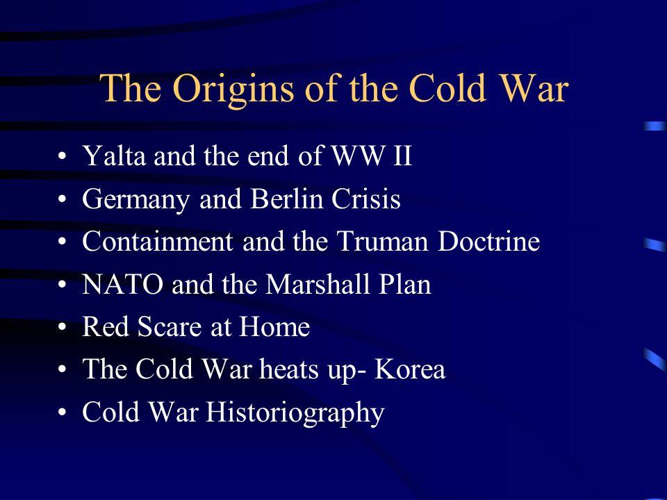 Origins of the Cold War Yalta