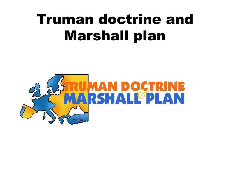 Truman doctrine and Marshall plan