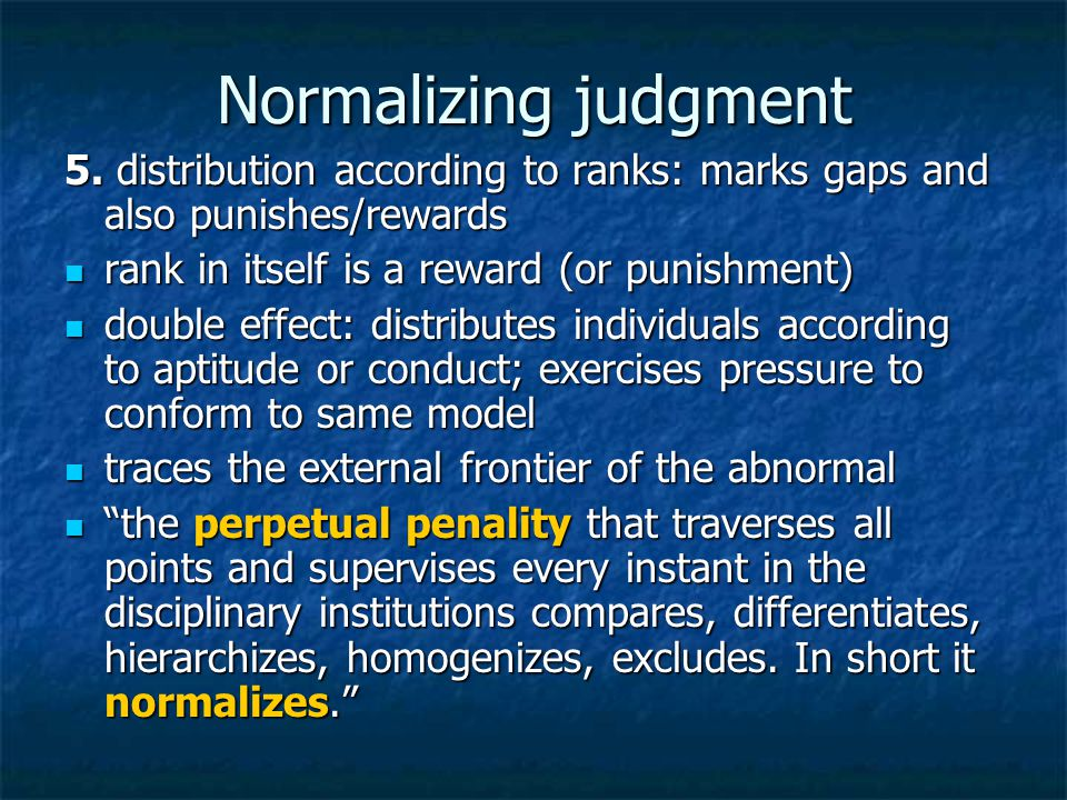 Normalizing judgment 5.