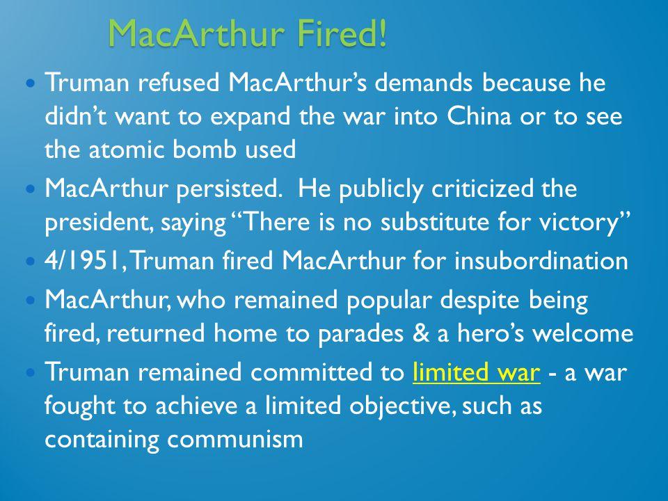 MacArthur Fired.