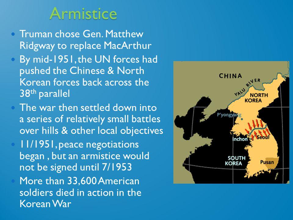 Armistice Truman chose Gen.