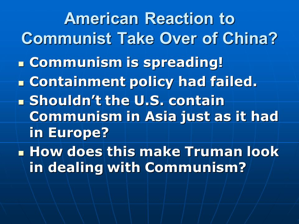 American Reaction to Communist Take Over of China.