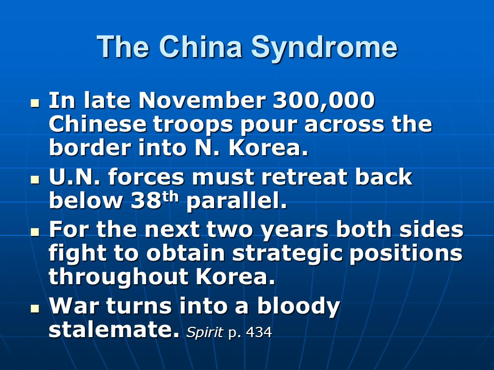 The China Syndrome In late November 300,000 Chinese troops pour across the border into N.