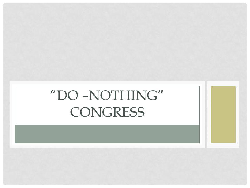 DO –NOTHING CONGRESS