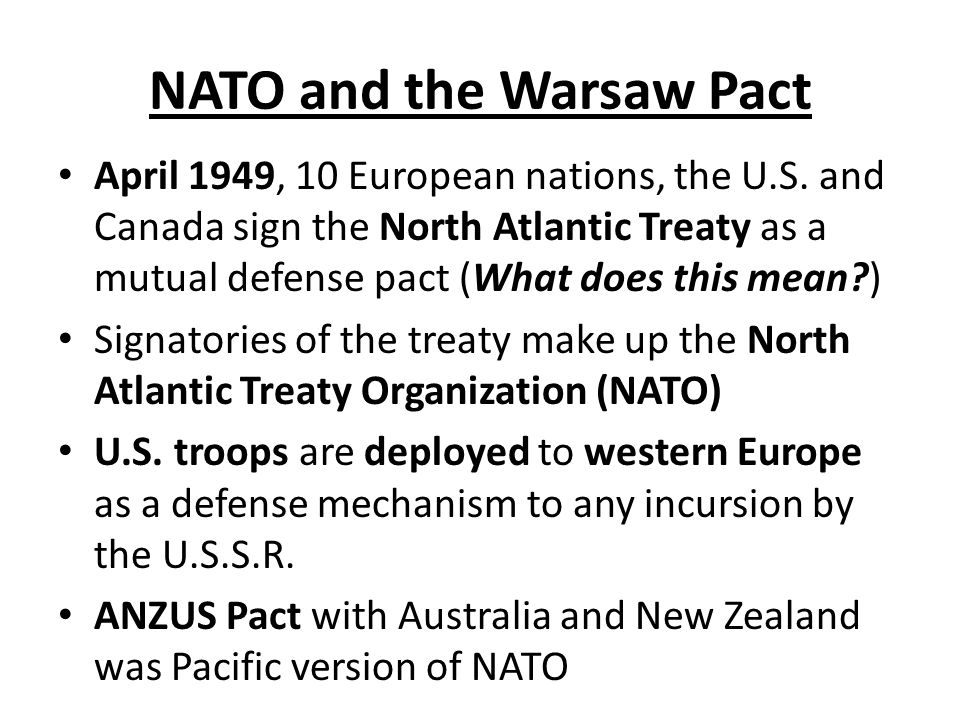 NATO and the Warsaw Pact Soviet Union Albania Poland Romania Belgium Canada Denmark France Iceland Italy Original NATO countriesOriginal Warsaw Pact countries Luxembourg Netherlands Norway Portugal United Kingdom United States Hungary East Germany Czechoslovakia Bulgaria