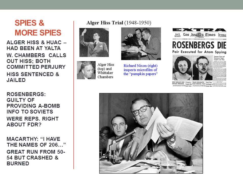 SPIES & MORE SPIES ALGER HISS & HUAC – HAD BEEN AT YALTA W.