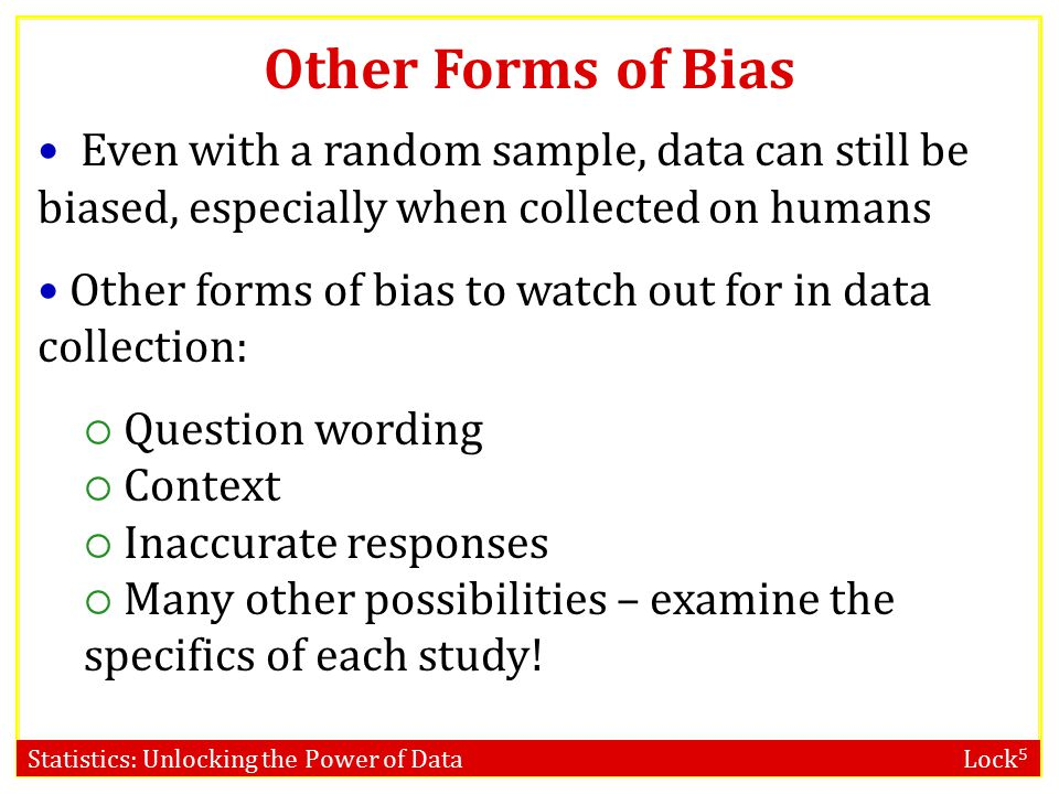 Statistics: Unlocking the Power of Data Lock 5 DATA Data Collection and Bias Population Sample Sampling Bias.