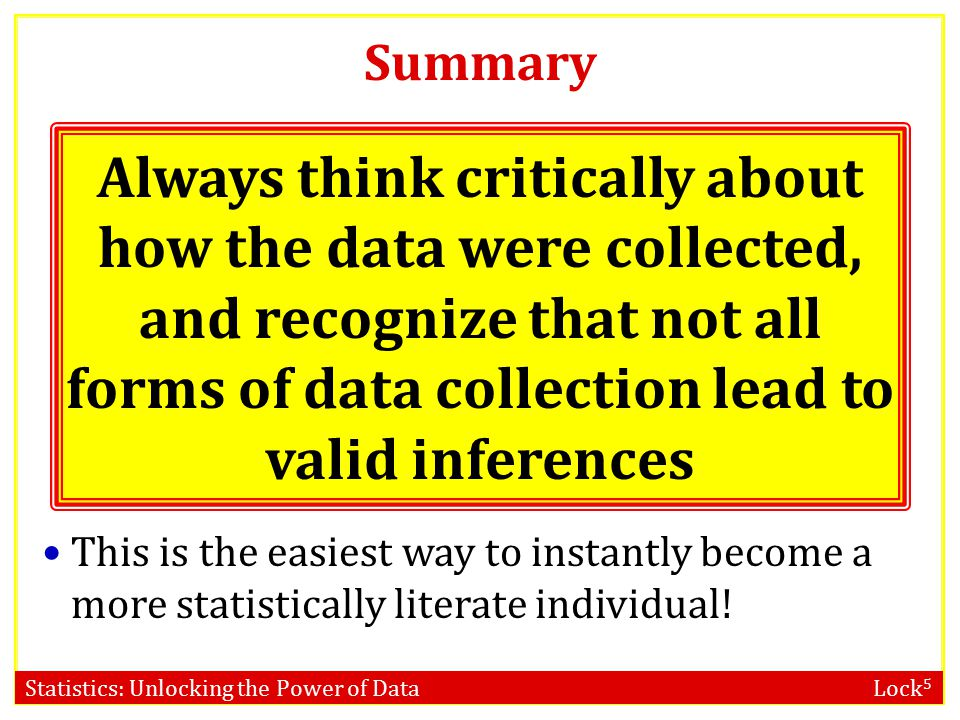 Statistics: Unlocking the Power of Data Lock 5 Inaccurate Responses In a study on US students, 93% of the sample said they were in the top half of the