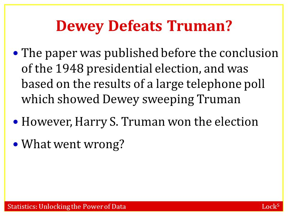 Statistics: Unlocking the Power of Data Lock 5 Dewey Defeats Truman