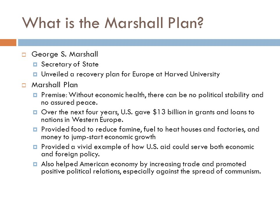 What is the Marshall Plan.  George S.