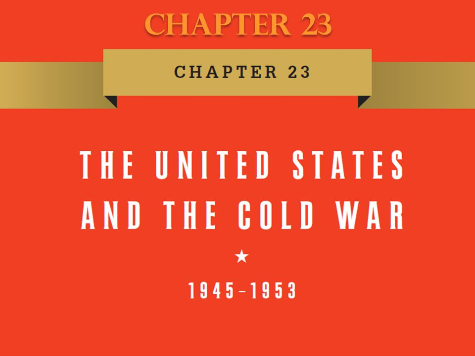 Origins of the Cold War: checking communist aggression The Berlin Blockade and the North Atlantic Treaty Organization (NATO) The Growing Communist Challenge