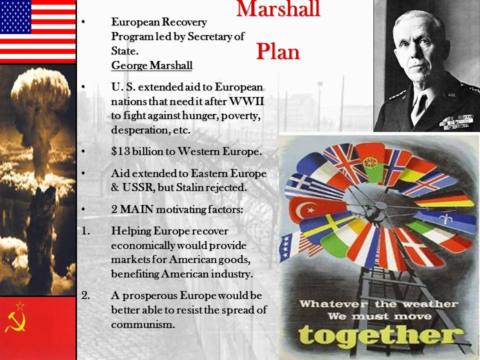 MarshallPlan European Recovery Program led by Secretary of State. George Marshall European Recovery Program led by Secretary of State. George Marshall