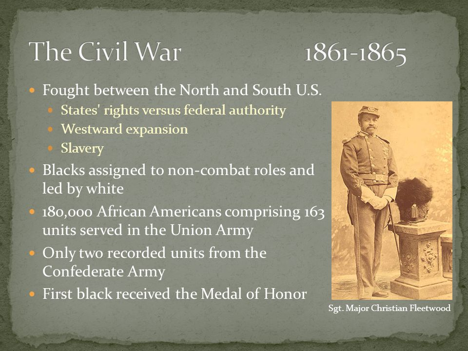 Fought between the North and South U.S.