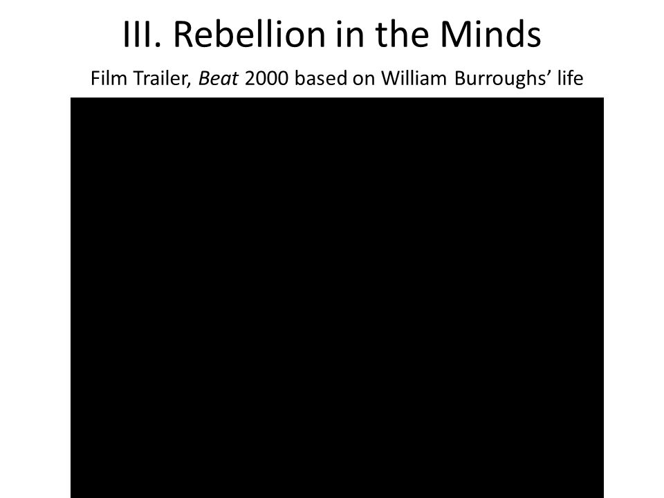 III. Rebellion in the Minds Film Trailer, Beat 2000 based on William Burroughs' life