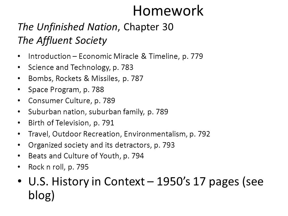 Homework The Unfinished Nation, Chapter 30 The Affluent Society Introduction – Economic Miracle & Timeline, p.