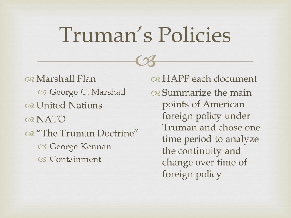  Truman's Policies  Marshall Plan  George C.