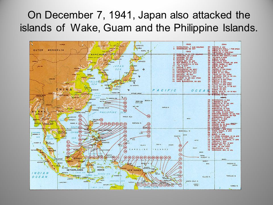 On December 7, 1941, Japan also attacked the islands of Wake, Guam and the Philippine Islands.