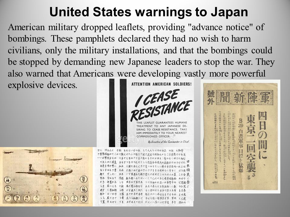 United States warnings to Japan American military dropped leaflets, providing advance notice of bombings.