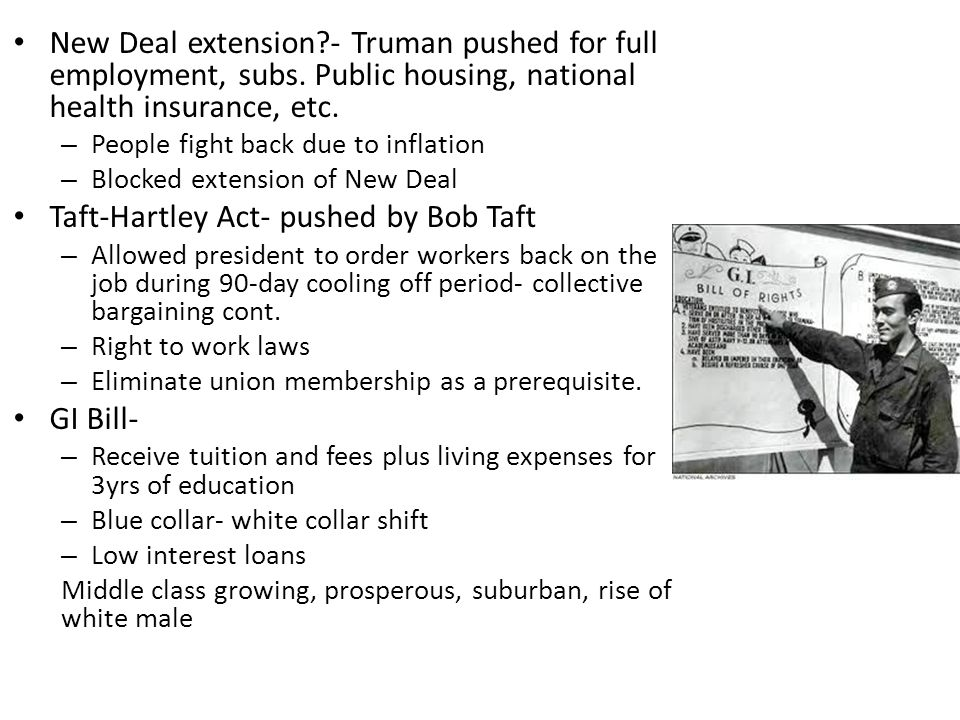New Deal extension - Truman pushed for full employment, subs.
