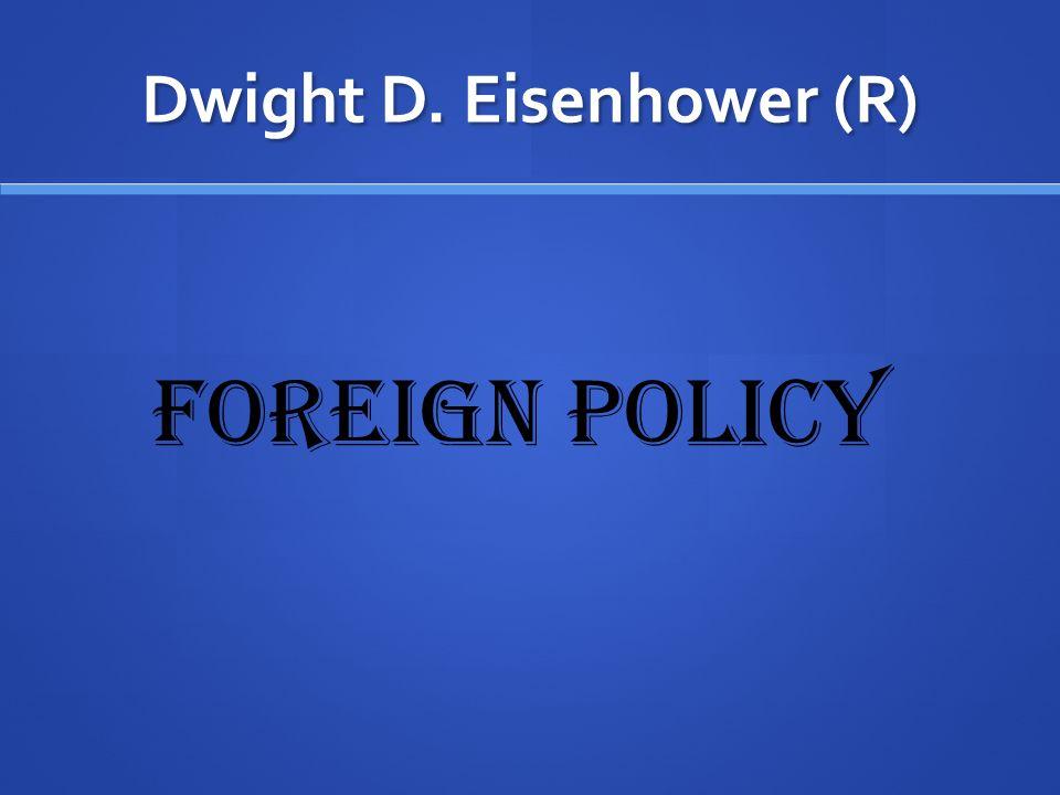 Dwight D. Eisenhower (R)